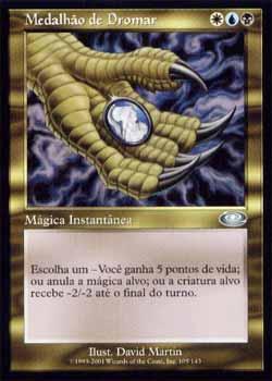 Magic the Gathering Conjunção 105 Medalhão de Dromar - Dromar´s Charm - Incomum - Multicor