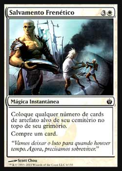 Magic the Gathering Mirrodin Sitiada 006 Salvamento Frenético - Frantic Salvage - Comum - Branco